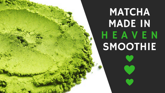 Matcha Made in Heaven (Blog).png