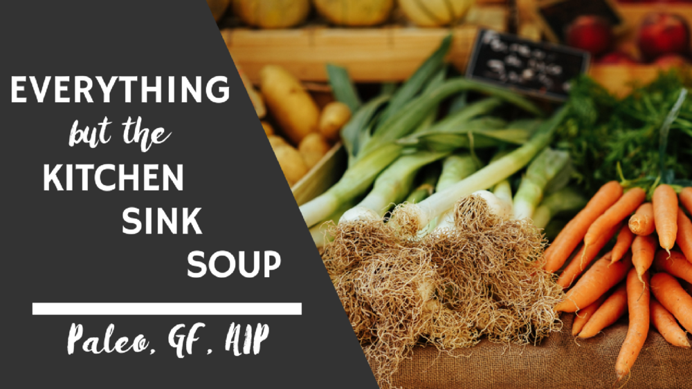 Kitchen Sink Soup (Blog).png