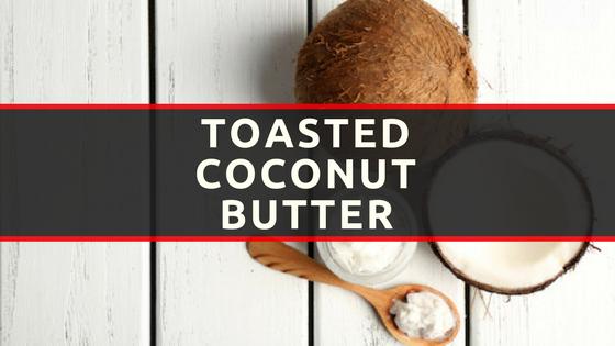 Coconut Butter (Blog).png