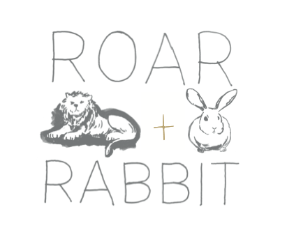 ROAR AND RABBIT