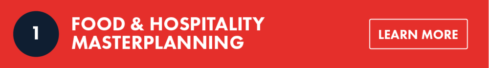 1. Food & Hospitality Masterplanning