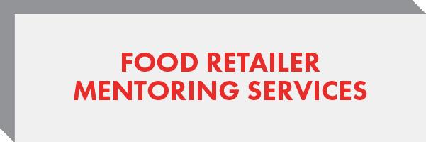 Food Retailer Mentoring Services