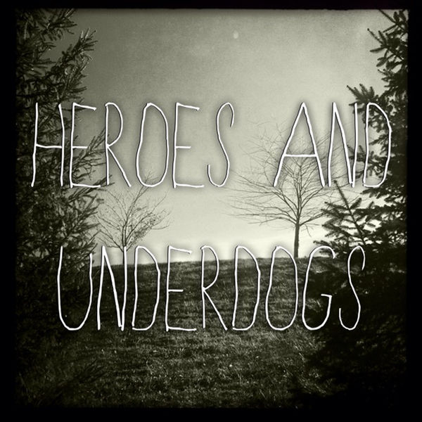 Heroes and Underdogs - The Trap