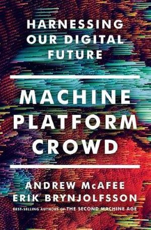 machine-platform-crowd-harnessing-our-digital-future.jpg
