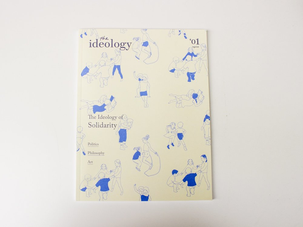 The Ideology #01 reprint (2017)  Offset Print Magazine, 56 pages