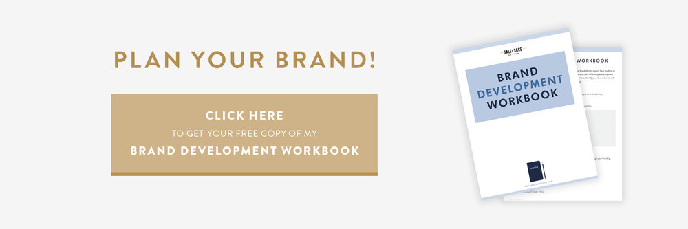 Salt + Sass Design: Plan Your Brand, Brand Development Workbook