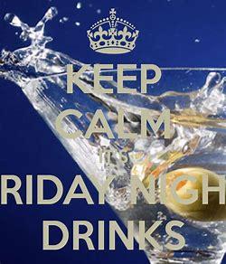 friday nights drinks 3.jpg