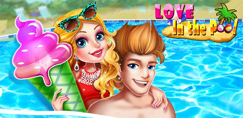 Love In The Pool  Pool Party and Romance Love Games