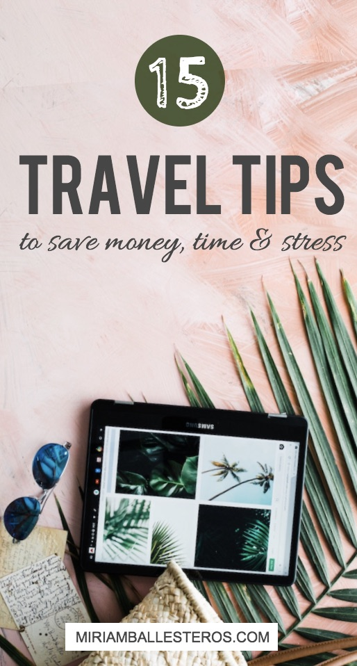 Travel Tips - Save Money - Miriam Ballesteros blog.jpg