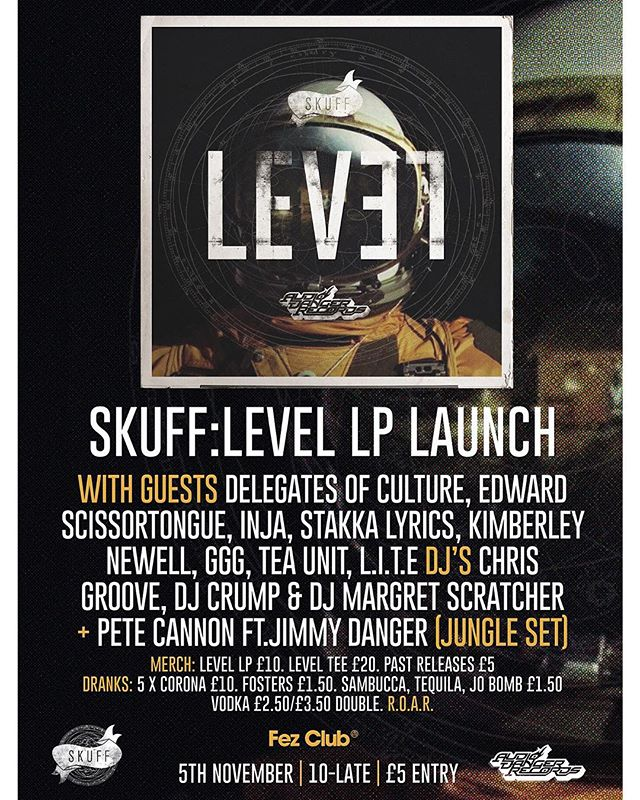 The LEVEL LP Launch  05/11/2015 Location: Fez Club, Cambridge  @therealskuff  @petecannon  @edward_scissortongue  @injamusic  @jimmydanger  And more!  #audiodanger  #Skuff  #level