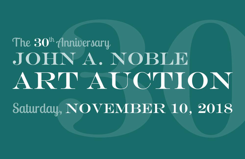 The 30th Anniversary John A. Noble Art Auction