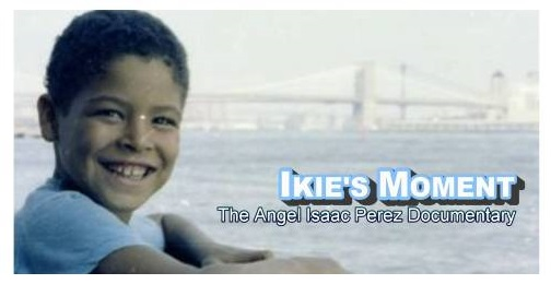 THE ANGEL ISAAC PEREZ DOCUMENTARY Chronicles the beloved Angel Isaac Perez who lived an extraordinary life but sadly was cut short after a battle with gastric (stomach) cancer. INTERVIEWS FILMED : Filming inNew York, NY • Seattle, WA• Los Angeles, CA • Memphis, TN Fayetteville, NC • Charleston/Goose Creek, SC DOCUMENTARY TRAILER: CLICK HERE DOCUMENTARY: CLICK HERE