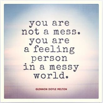 you are not a mess.jpg