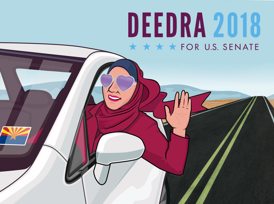 """Deedra is Everywhere""  This promotional image for the 2018 Deedra Abboud Senate campaign was intended to differentiate Deedra from her opponent by showing that Deedra was constantly on the move - traveling the state and meeting constituents all over Arizona.  This image had a variety of uses throughout the campaign, from vinyl banners, buttons and even moving car billboards that covered the state."