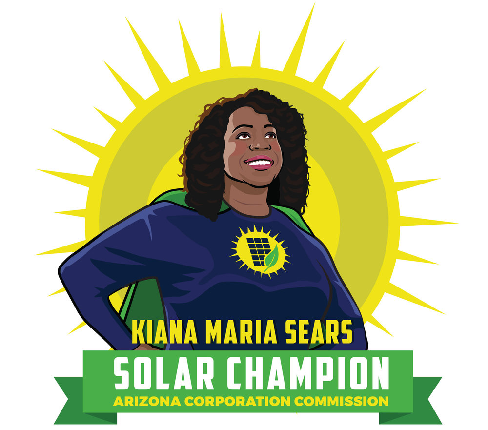 """Solar Champion""  I worked with Arizona Corporation Commission candidate  Kiana Maria Sears  to develop this concept that exemplifies her goals as a candidate. One of the challenges of this race was to let people know the role of the Corporation Commission and that if you are concerned with the environment then you should vote for Kiana because she is a proponent of clean energy, especially solar power."