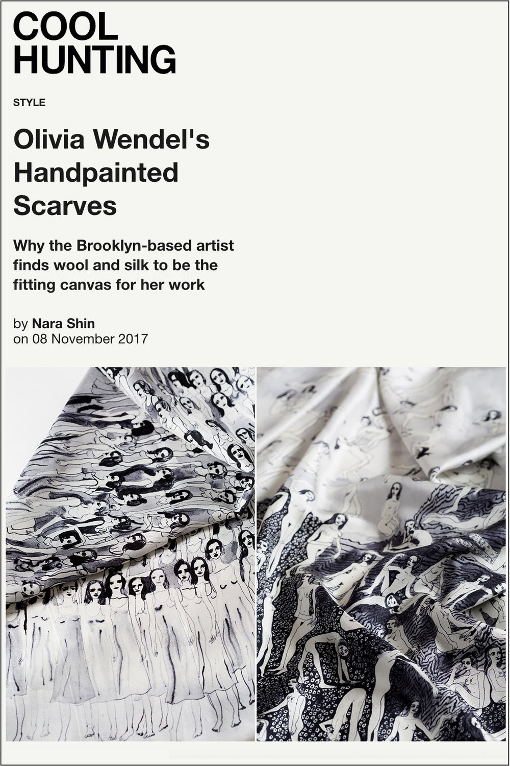 Cool Hunting: Olivia Wendel's Handpainted Scarves   November 8, 2017
