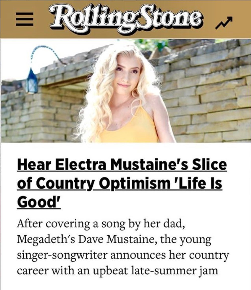 "Country artist  Electra Mustaine  premieres her new lyric video for ""LIFE IS GOOD"" on  Rolling Stone Country .   (Click image to view video & read article in Rolling Stone)."