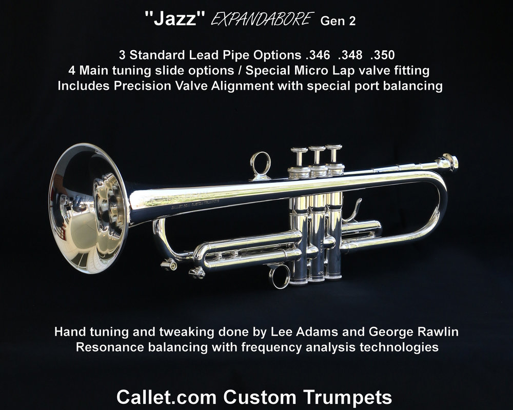 Callet Jazz Gen 2 - This is one of the trumpets that set the standard for modern super horns. Beautiful sound in any register, great intonation, response, exceptional projection. Upper register response and slotting to handle modern trumpet literature with ease. While hugely popular among lead trumpeters it also found its way into Symphony Orchestras and everywhere in between.