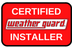 Certified Weather Guard® Installer