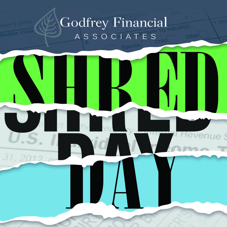 Shred Day Spring 2019 — Godfrey Financial Associates