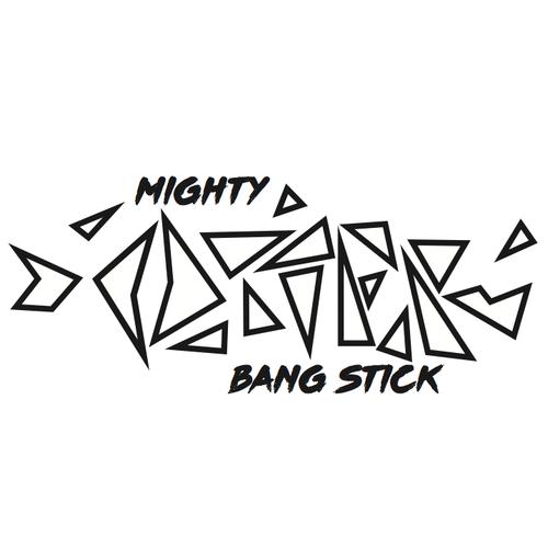 The Bang Stick