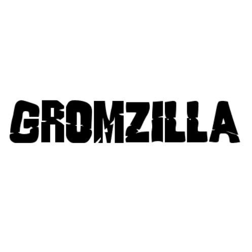 Gromzilla - für Kids
