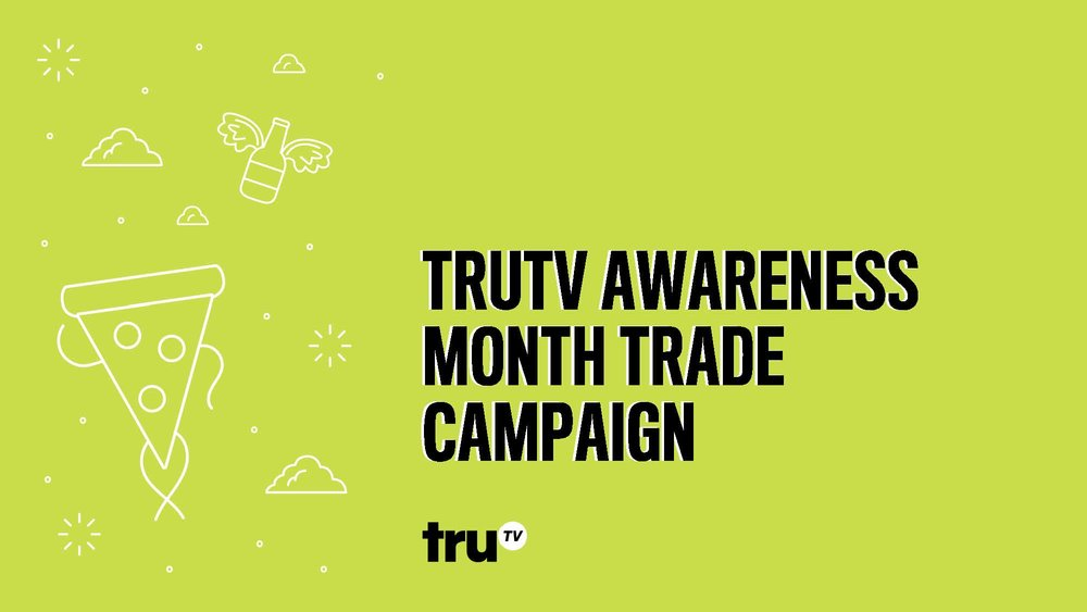 truTV Awareness Month Deck 3151_Page_01.jpg