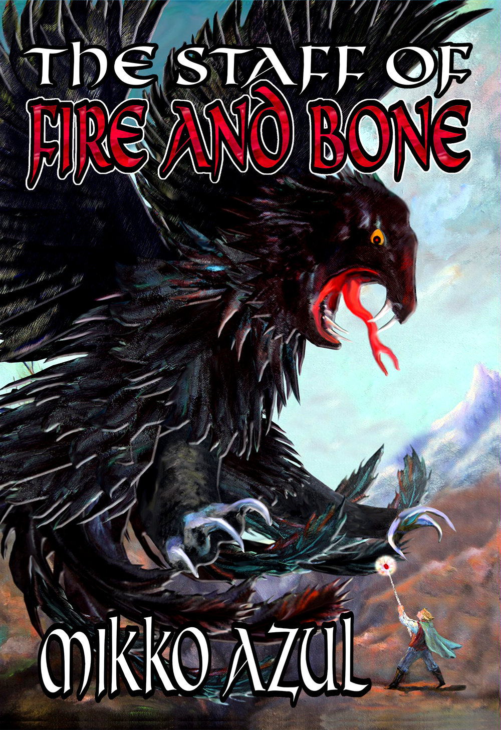 Front cover of The Staff of Fire and Bone