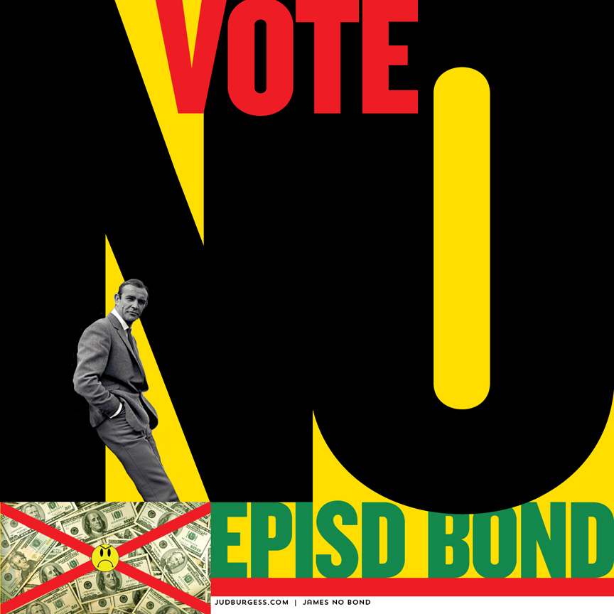 Vote No EPISD Bond Leaning Jud Burgess