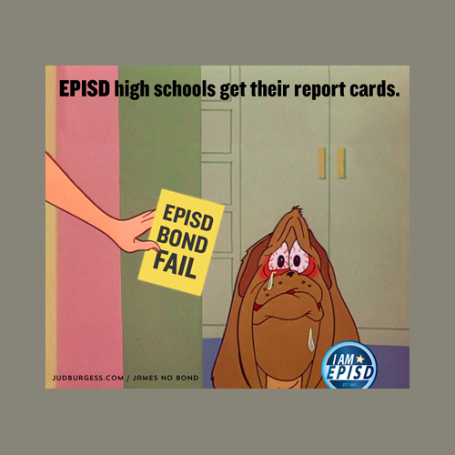 EPISD Report Cards © Jud Burgess