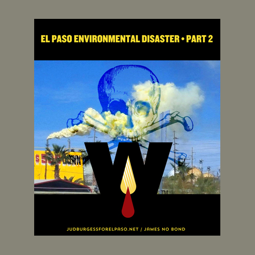 El Paso Environmental Disaster 2 © Jud Burgess