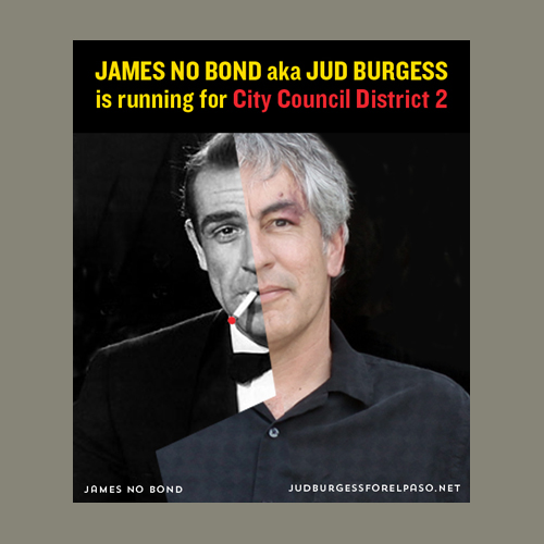 Jud Burgess James No Bond for City Council ©