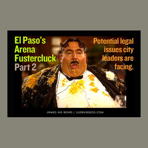 El Paso Arena fustercluck part 2 © Jud Burgess