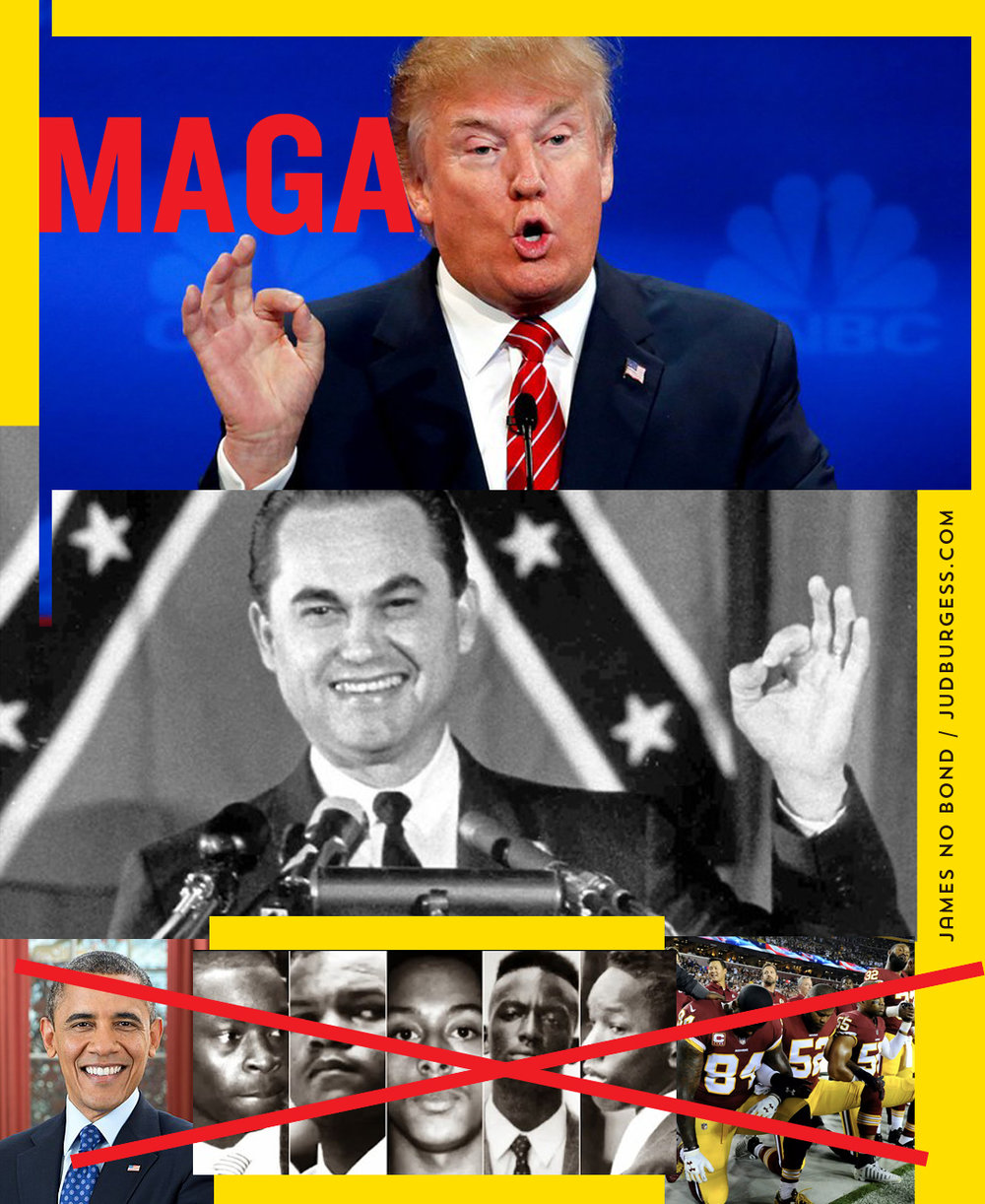 Racist George Wallace Trump © Jud Burgess