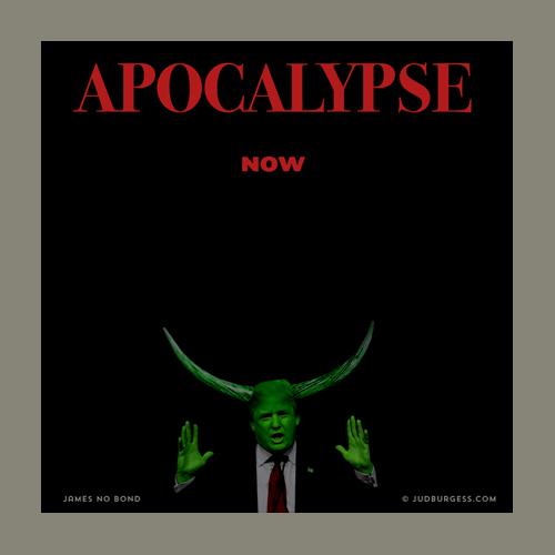 Apocalyptic Trump © Jud Burgess