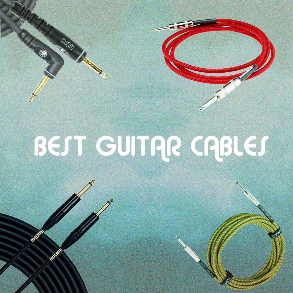 How to Find the Best Guitar Cables — Gear Savvy