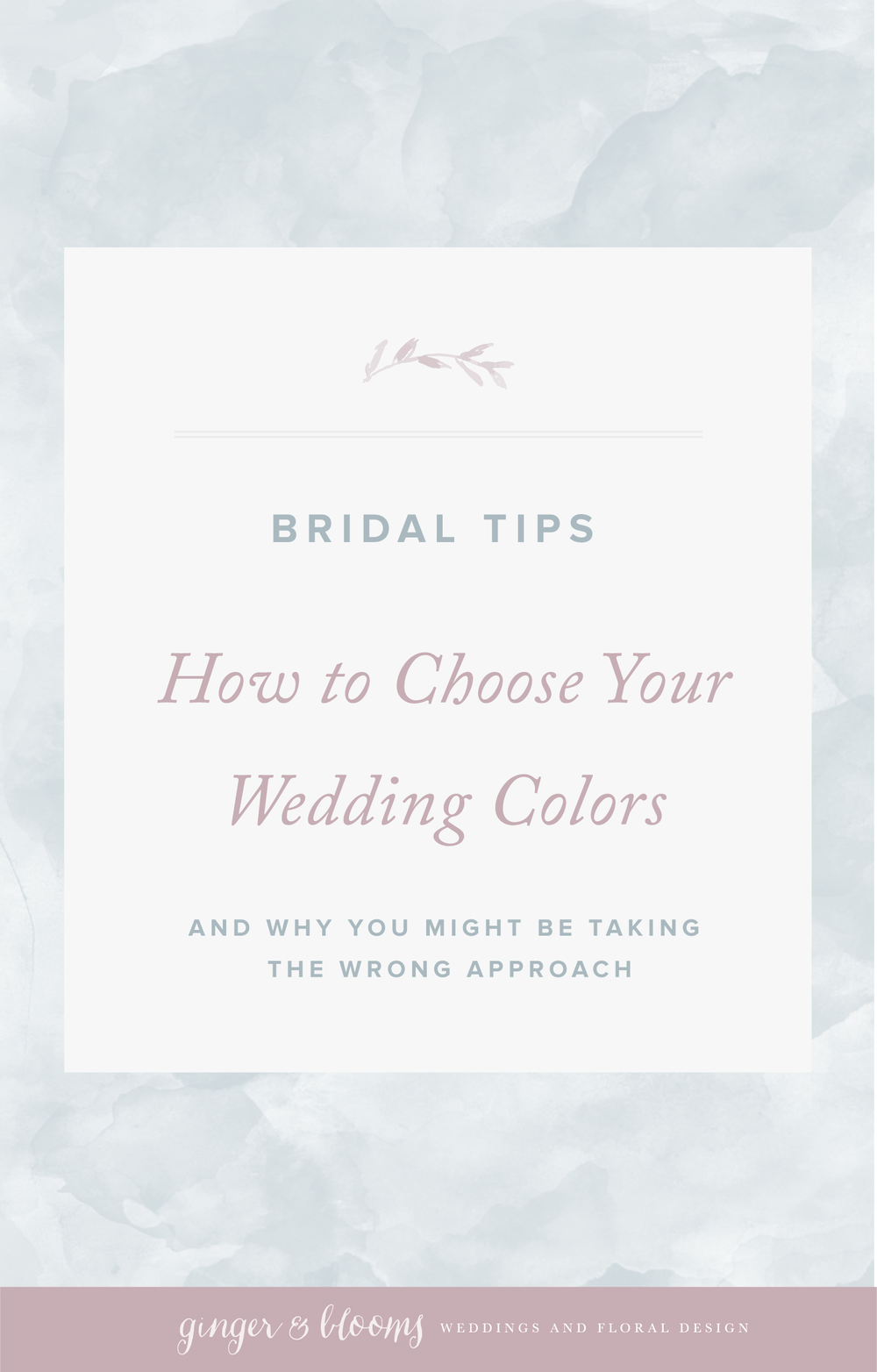 Ginger and Blooms | Mid Atlantic Wedding Planning and Florals | How to Choose Your Wedding Colors