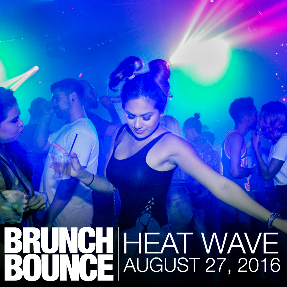 Brunch Bounce Heat Wave Los Angeles 8.27.16