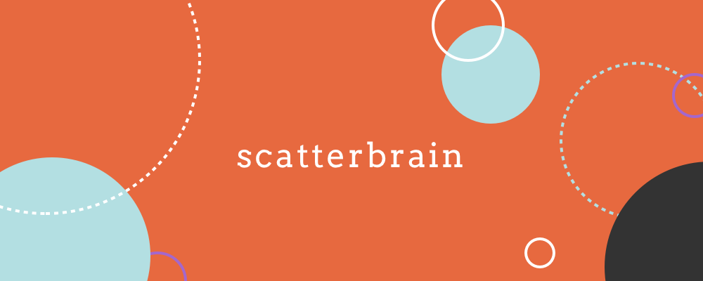 scatterbrain-top.png