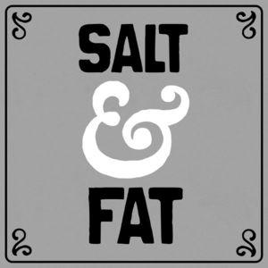 SaltAndFat