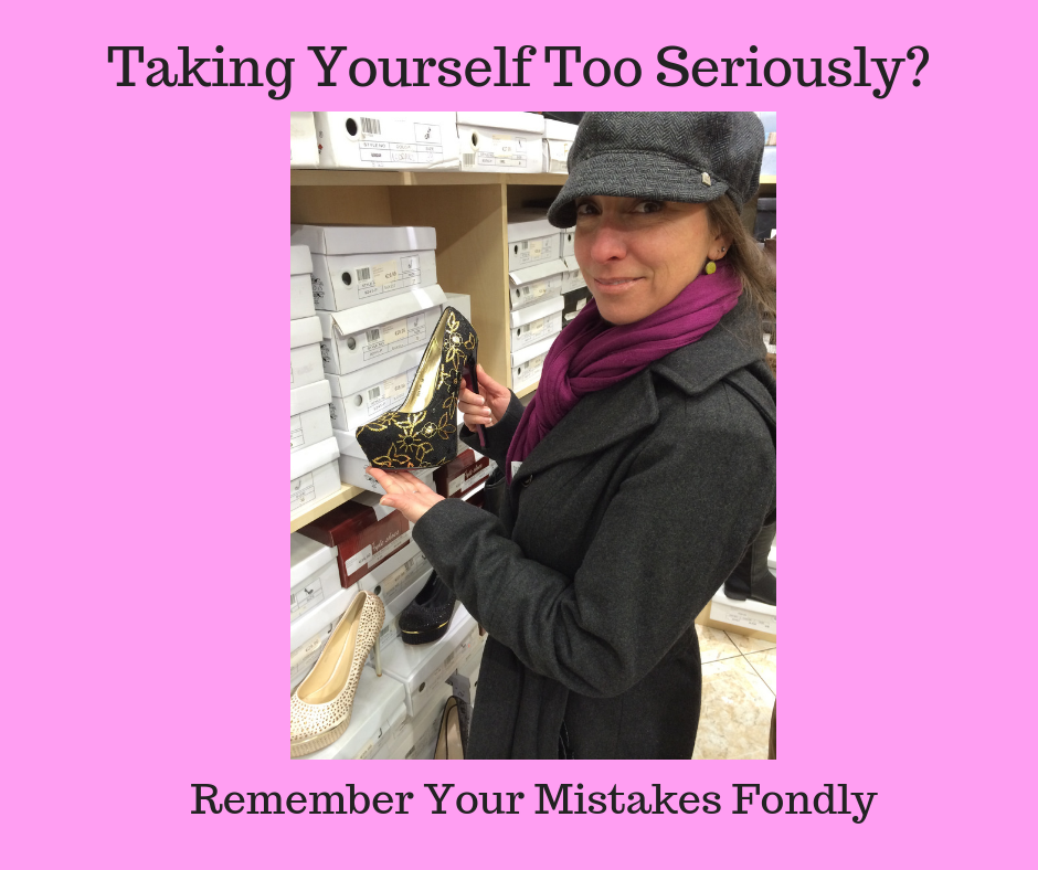 Taking Yourself Too Seriously?Remember Your Mistakes Fondly.png