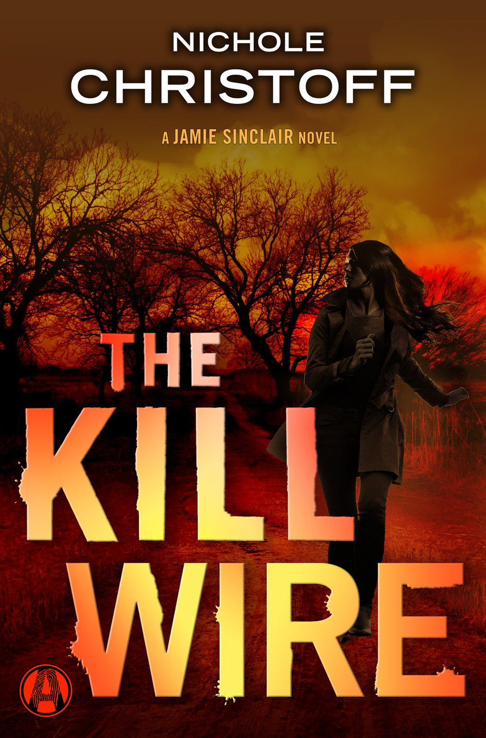 The Kill Wire  - A single text message sends private-eye-turned-security-specialist Jamie Sinclair on a cross-country chase in search for the missing mother of a DEA agent's child, brings her to a crossroads with the military cop who loves her, and puts her on a collision course with killers who'll stop at nothing to get what they want.