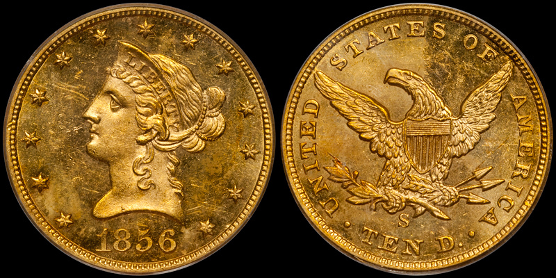 1856-S $10.00 PCGS MS63 CAC, SSCA