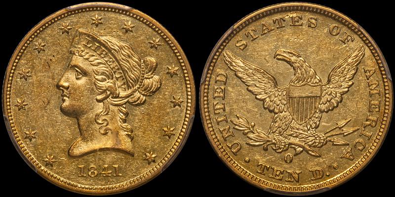 1841-O $10.00 PCGS AU58 CAC