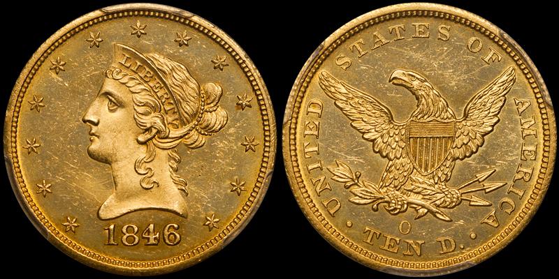 1846-O $10.00 PCGS MS64 CAC