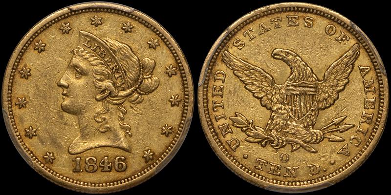 1846/5-O $10.00 PCGS EF45 CAC