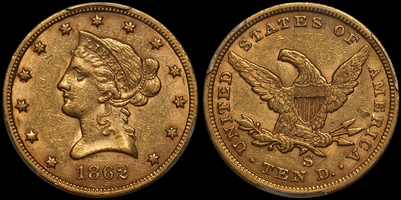 1862-S $10.00 PCGS AU55 CAC