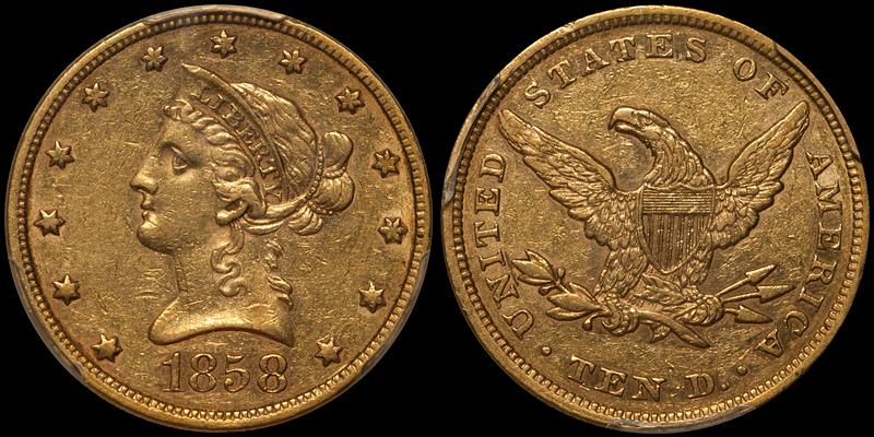 1858 $10.00 PCGS AU53 CAC