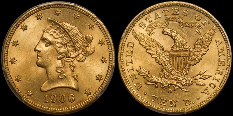 1906-O $10.00 PCGS MS64+ CAC
