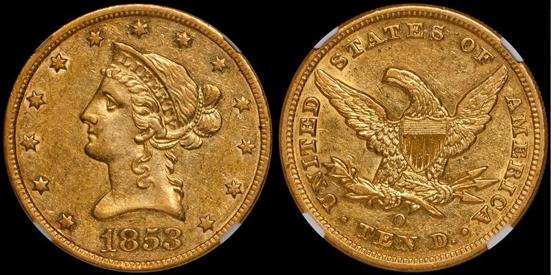 1853-O $10.00 NGC AU55 CAC